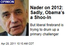Ralph Nader: Obama Will Win in 2012