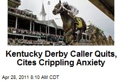Kentucky Derby Caller Quits, Cites Crippling Anxiety