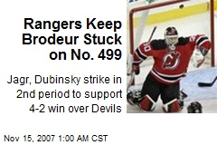 Rangers Keep Brodeur Stuck on No. 499