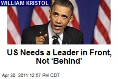US Needs a Leader in Front, Not 'Behind'