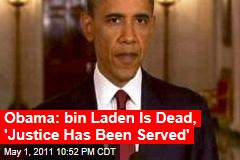 Osama bin Laden Dead: President Obama Addresses the Nation