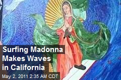 Surfing Madonna Makes Waves in California