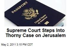In Case of Menachem Zivotofsky, Supreme Court Probes Israeli Politics, Congressional Power