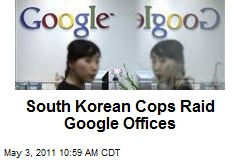 South Korean Cops Raid Google Offices