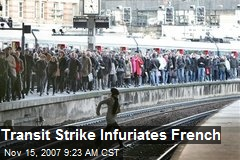 Transit Strike Infuriates French