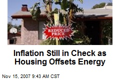 Inflation Still in Check as Housing Offsets Energy