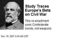 Study Traces Europe's Bets on Civil War