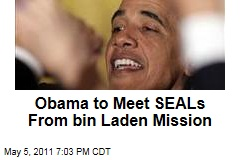 President Obama Will Meet Members of the Navy SEALs Team That Killed Osama bin Laden