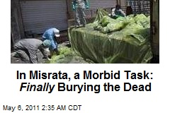In Misrata, a Morbid Task: Finally Burying the Dead