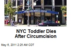 NYC Toddler Dies After Circumcision