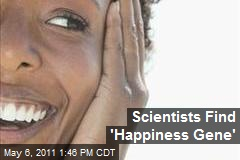 Scientists Find 'Happiness Gene'
