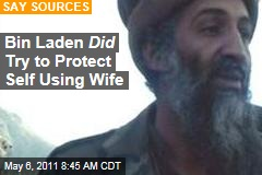 Osama bin Laden Did Use Wife as Human Shield: Sources