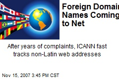 Foreign Domain Names Coming to Net