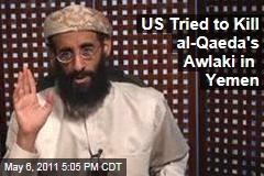 US Drone Strike in Yemen Targeted al-Qaeda's Anwar al-Awlaki