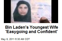 Bin Laden's Youngest Wife 'Easygoing and Confident'