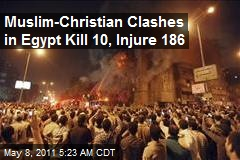 Muslim-Christian Clashes in Egypt Kill 10, Injure 186
