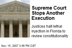 Supreme Court Stops Another Execution