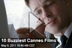 Cannes Film Festival: 10 of the Buzziest Movies