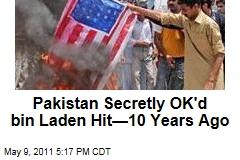 Osama bin Laden Raid: Pakistan OK'd Hit on al-Qaeda Leader 10 Years Ago