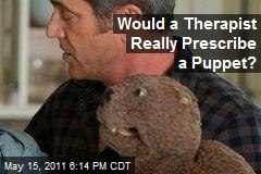 Would a Therapist Really Prescribe a Puppet?