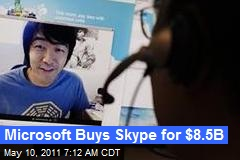 Microsoft to Buy Skype for $8B
