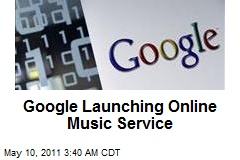 Google Launching Online Music Service