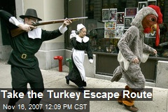 Take the Turkey Escape Route