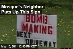 Buffalo Man Puts Up 'Bomb Making' Sign Next Door to His Neighbor, a Mosque