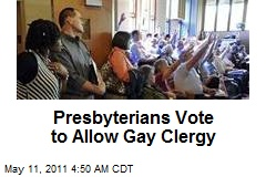 Presbyterians Vote to Allow Gay Clergy