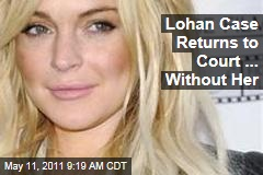 Lindsay Lohan Theft Case Returns to Court ... Without Her