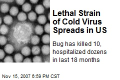 Lethal Strain of Cold Virus Spreads in US