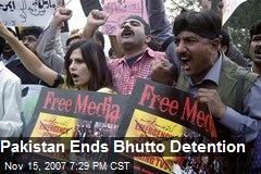 Pakistan Ends Bhutto Detention