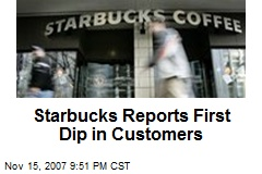 Starbucks Reports First Dip in Customers