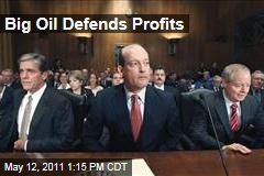 Oil Industry Executive Defend Profits, Tax Breaks on Capitol Hill