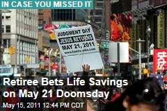 Family Radio Follower Spends Life Savings on May 21 Doomsday Warning Campaign