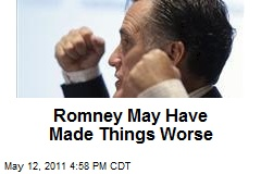 Romney May Have Made Things Worse
