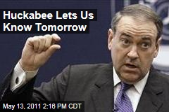 Mike Huckabee Will Announce Whether He's Running Saturday