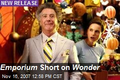 Emporium Short on Wonder