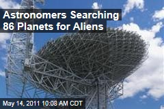 SETI Astronomers Searching 86 Planets for Aliens