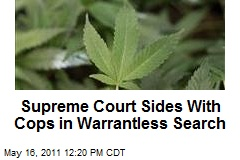 Supreme Court Sides With Cops in Warrantless Search