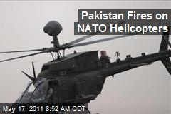 Pakistan Fires on NATO Helicopters