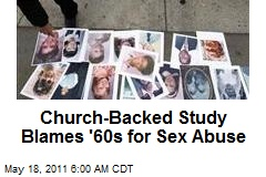 Church-Backed Study Blames '60s for Sex Abuse