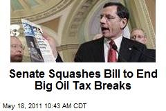 Senate Squashes Bill to End Big Oil Tax Breaks