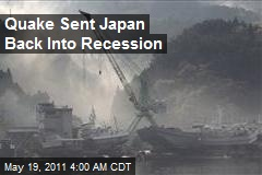 Quake Sent Japan Back Into Recession