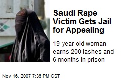 Saudi Rape Victim Gets Jail for Appealing