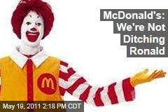 McDonald's CEO Defends Ronald McDonald