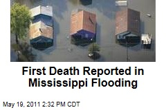 Mississippi Flood: First Death Reported