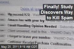 Finally! Study Discovers Way to Kill Spam