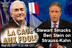 Jon Stewart Destroys Ben Stein's Defense of Dominique Strauss-Kahn