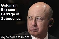 Goldman Expects Barrage of Subpoenas
